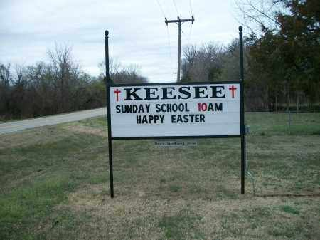 *KEESEE CHURCH & CEMETERY SIGN, . - Marion County, Arkansas | . *KEESEE CHURCH & CEMETERY SIGN - Arkansas Gravestone Photos