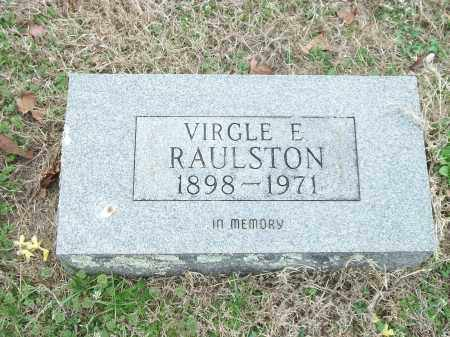 RAULSTON, VIRGLE E. - Marion County, Arkansas | VIRGLE E. RAULSTON - Arkansas Gravestone Photos