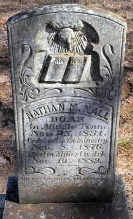 NALL, NATHAN M - Miller County, Arkansas   NATHAN M NALL - Arkansas Gravestone Photos