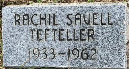 SAVELL TEFTELLER, RACHIL  - Miller County, Arkansas | RACHIL  SAVELL TEFTELLER - Arkansas Gravestone Photos