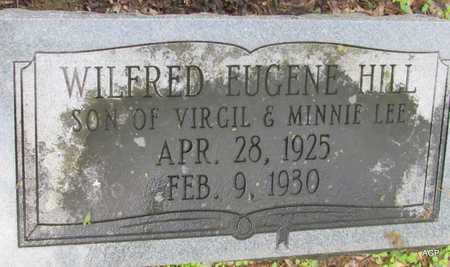 HILL, WILFRED EUGENE - Mississippi County, Arkansas | WILFRED EUGENE HILL - Arkansas Gravestone Photos