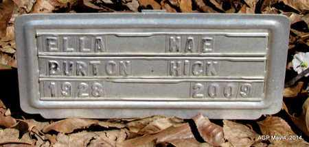BURTON HICK, ELLA MAE - Monroe County, Arkansas   ELLA MAE BURTON HICK - Arkansas Gravestone Photos