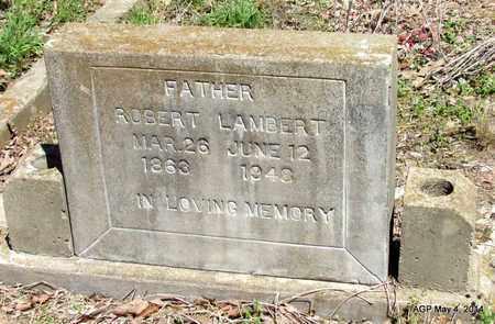 LAMBERT, ROBERT - Monroe County, Arkansas | ROBERT LAMBERT - Arkansas Gravestone Photos