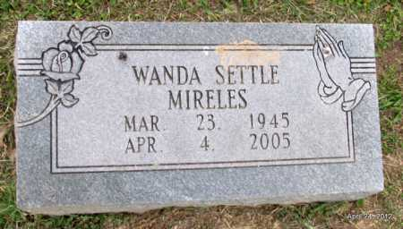 SETTLE MIRELES, WANDA - Monroe County, Arkansas | WANDA SETTLE MIRELES - Arkansas Gravestone Photos