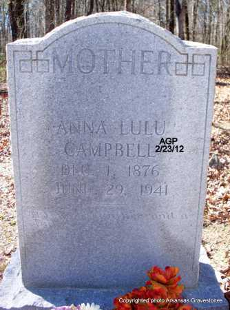 CAMPBELL, ANNA LULU - Montgomery County, Arkansas | ANNA LULU CAMPBELL - Arkansas Gravestone Photos