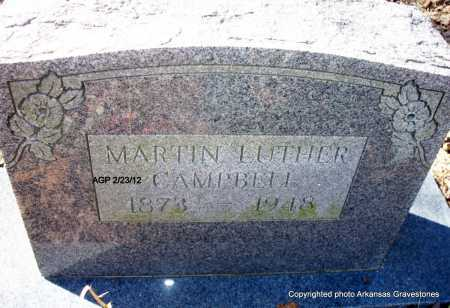 CAMPBELL, MARTIN LUTHER - Montgomery County, Arkansas | MARTIN LUTHER CAMPBELL - Arkansas Gravestone Photos