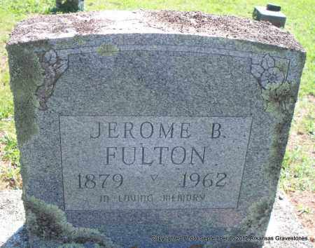 FULTON, JEROME B - Montgomery County, Arkansas | JEROME B FULTON - Arkansas Gravestone Photos