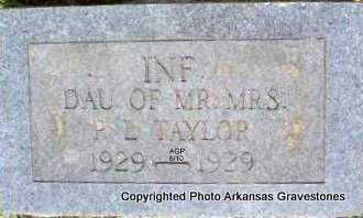 TAYLOR, INFANT DAUGHTER - Montgomery County, Arkansas | INFANT DAUGHTER TAYLOR - Arkansas Gravestone Photos