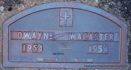 WACASTER, DWAYNE - Montgomery County, Arkansas | DWAYNE WACASTER - Arkansas Gravestone Photos