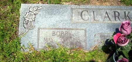 CLARK, BOBBY - Nevada County, Arkansas | BOBBY CLARK - Arkansas Gravestone Photos