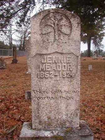 MEADOR, JENNIE - Nevada County, Arkansas | JENNIE MEADOR - Arkansas Gravestone Photos