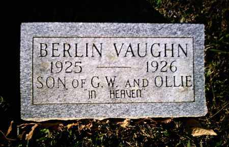 VAUGHN, BERLIN - Newton County, Arkansas | BERLIN VAUGHN - Arkansas Gravestone Photos