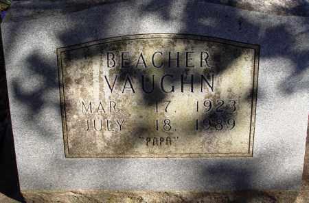 VAUGHN, BEACHER - Newton County, Arkansas   BEACHER VAUGHN - Arkansas Gravestone Photos