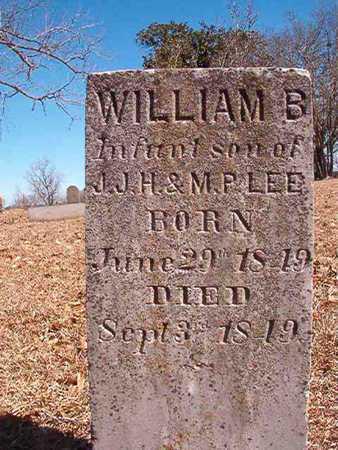 LEE, WILLIAM B - Ouachita County, Arkansas | WILLIAM B LEE - Arkansas Gravestone Photos