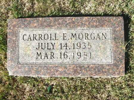 MORGAN, CARROLL E - Ouachita County, Arkansas | CARROLL E MORGAN - Arkansas Gravestone Photos