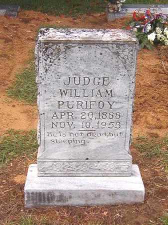 PURIFOY, JUDGE WILLIAM - Ouachita County, Arkansas | JUDGE WILLIAM PURIFOY - Arkansas Gravestone Photos