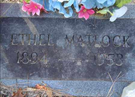 MATLOCK, ETHEL - Pike County, Arkansas | ETHEL MATLOCK - Arkansas Gravestone Photos