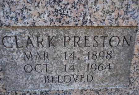 PRESTON, CLARK - Pike County, Arkansas | CLARK PRESTON - Arkansas Gravestone Photos