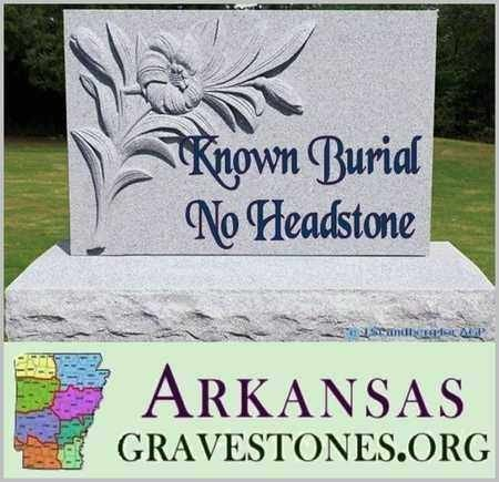UNKNOWN, UNKNOWN - Pike County, Arkansas | UNKNOWN UNKNOWN - Arkansas Gravestone Photos