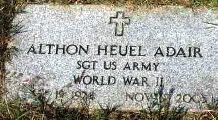 ADAIR (VETERAN WWII), ALTHON HEUEL - Polk County, Arkansas | ALTHON HEUEL ADAIR (VETERAN WWII) - Arkansas Gravestone Photos