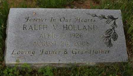 HOLLAND, RALPH V - Polk County, Arkansas   RALPH V HOLLAND - Arkansas Gravestone Photos