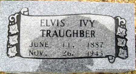 TRAUGHBER, ELVIS IVY - Polk County, Arkansas | ELVIS IVY TRAUGHBER - Arkansas Gravestone Photos