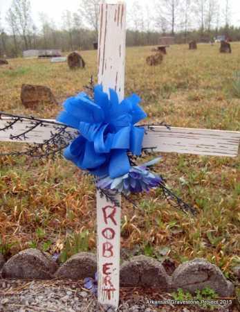 UNKNOWN, ROBERT - Polk County, Arkansas   ROBERT UNKNOWN - Arkansas Gravestone Photos