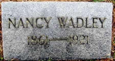 WADLEY, NANCY - Polk County, Arkansas | NANCY WADLEY - Arkansas Gravestone Photos