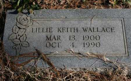 WALLACE, LILLIE KEITH - Polk County, Arkansas | LILLIE KEITH WALLACE - Arkansas Gravestone Photos