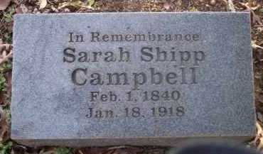 SHIPP CAMPBELL, SARAH - Pope County, Arkansas   SARAH SHIPP CAMPBELL - Arkansas Gravestone Photos