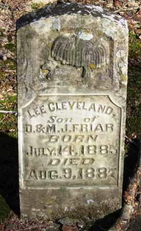 FRIAR, LEE CLEVELAND - Pope County, Arkansas   LEE CLEVELAND FRIAR - Arkansas Gravestone Photos