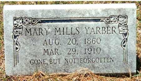 MILLS YARBER, MARY - Pope County, Arkansas | MARY MILLS YARBER - Arkansas Gravestone Photos