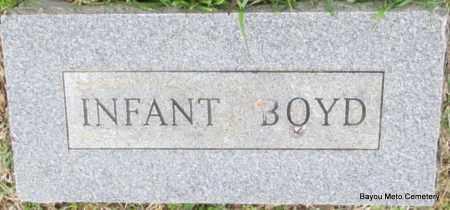 BOYD, INFANT - Pulaski County, Arkansas | INFANT BOYD - Arkansas Gravestone Photos