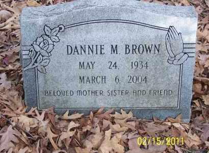 BROWN, DANNIE M - Pulaski County, Arkansas | DANNIE M BROWN - Arkansas Gravestone Photos