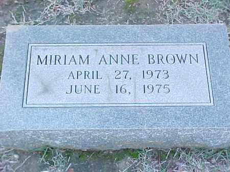 BROWN, MIRIAM ANNE - Pulaski County, Arkansas | MIRIAM ANNE BROWN - Arkansas Gravestone Photos