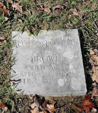 BROWN, WILLIAM M. - Pulaski County, Arkansas   WILLIAM M. BROWN - Arkansas Gravestone Photos