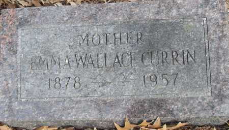 WALLACE CURRIN, EMMA - Pulaski County, Arkansas | EMMA WALLACE CURRIN - Arkansas Gravestone Photos