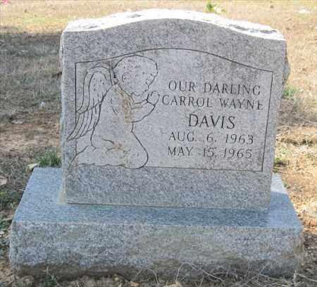 DAVIS, CARROL WAYNE - Pulaski County, Arkansas | CARROL WAYNE DAVIS - Arkansas Gravestone Photos