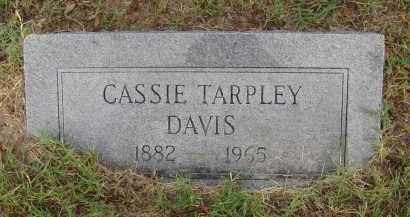 TARPLEY DAVIS, CASSIE - Pulaski County, Arkansas | CASSIE TARPLEY DAVIS - Arkansas Gravestone Photos