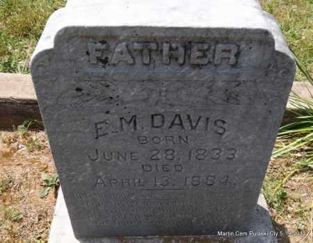 DAVIS, E M - Pulaski County, Arkansas | E M DAVIS - Arkansas Gravestone Photos
