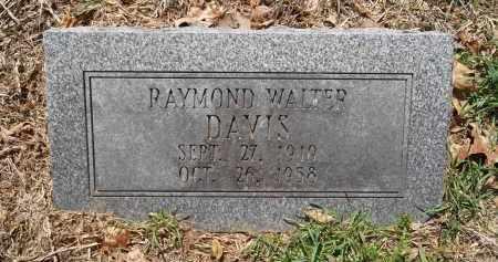 DAVIS, RAYMOND WALTER - Pulaski County, Arkansas | RAYMOND WALTER DAVIS - Arkansas Gravestone Photos