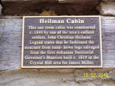 *HEILMAN CABIN SIGN,  - Pulaski County, Arkansas |  *HEILMAN CABIN SIGN - Arkansas Gravestone Photos