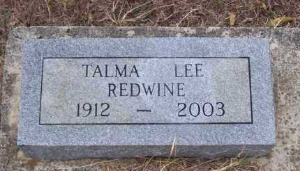 REDWINE, TALMA LEE - Randolph County, Arkansas | TALMA LEE REDWINE - Arkansas Gravestone Photos