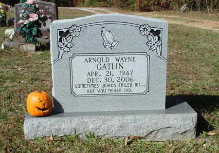 GATLIN, ARNOLD WAYNE - Saline County, Arkansas | ARNOLD WAYNE GATLIN - Arkansas Gravestone Photos