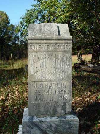 GATLIN, J.B. - Saline County, Arkansas | J.B. GATLIN - Arkansas Gravestone Photos