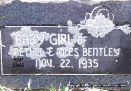 BENTLEY, BABY GIRL - Scott County, Arkansas | BABY GIRL BENTLEY - Arkansas Gravestone Photos