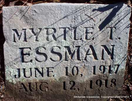 ESSMAN, MYRTLE T - Scott County, Arkansas | MYRTLE T ESSMAN - Arkansas Gravestone Photos