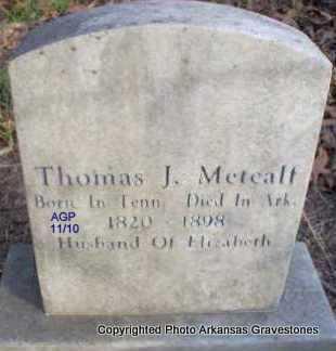 METCALF, THOMAS J - Scott County, Arkansas   THOMAS J METCALF - Arkansas Gravestone Photos