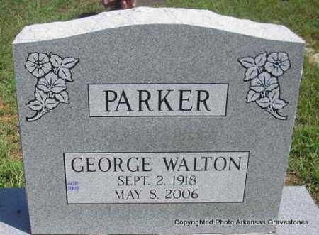 PARKER, GEORGE WALTON - Scott County, Arkansas | GEORGE WALTON PARKER - Arkansas Gravestone Photos