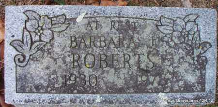 ROBERTS, BARBARA J - Scott County, Arkansas | BARBARA J ROBERTS - Arkansas Gravestone Photos